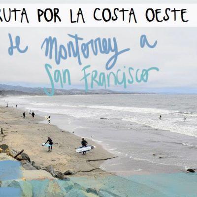 COSTA OESTE DE EE.UU. DÍA 12: MONTERREY – SAN FRANCISCO