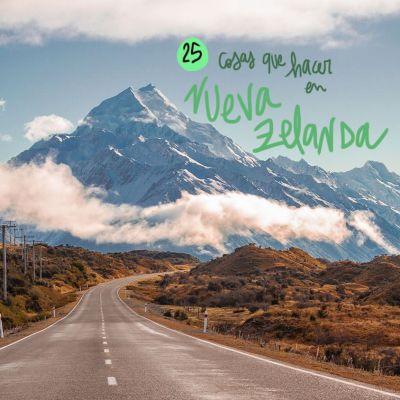 LAS 25 MEJORES COSAS QUE VER Y HACER EN NUEVA ZELANDA