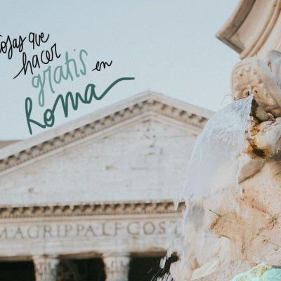 10 COSAS QUE HACER Y VISITAR EN ROMA GRATIS