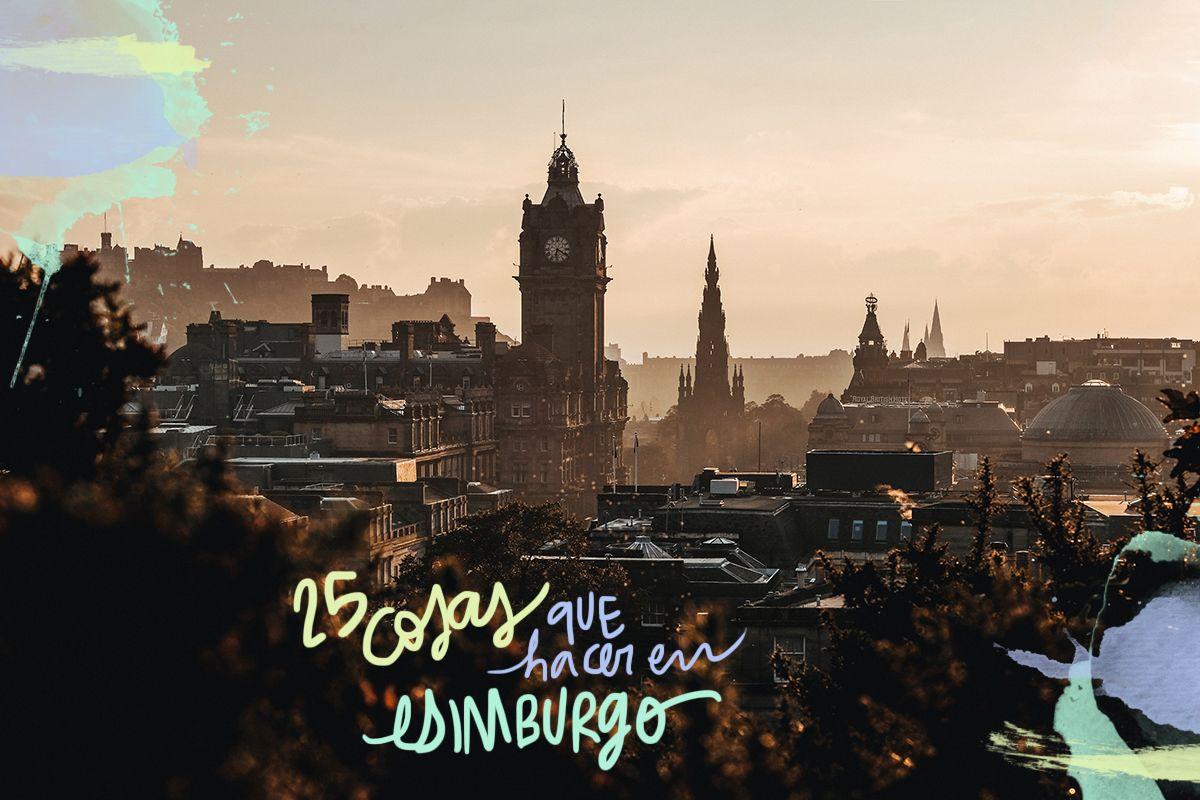 Cosas que ver y hacer en Edimburgo