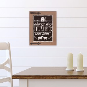 Always Stay Humble and Kind Hanging Wall Décor