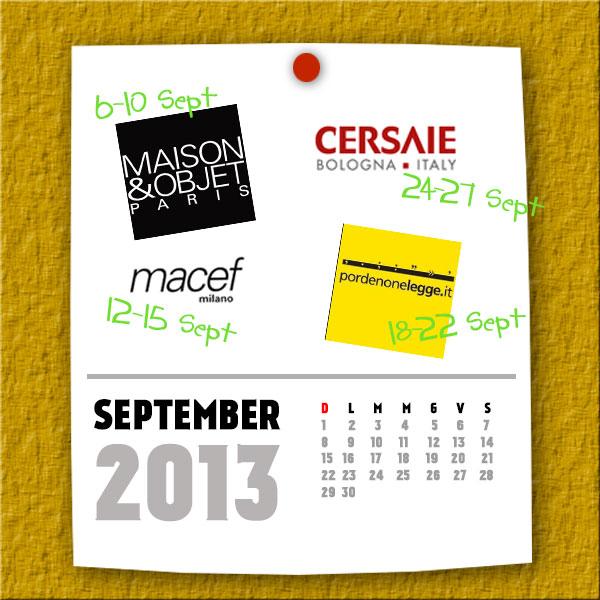 Agenda di Settembre 2013: gli appuntamenti dove scoprire mode e tendenze.