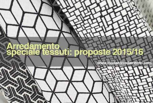 Speciale tessuti per l'arredamento: le proposte 2015/2016.