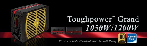 Thermaltake Toughpower Grand Series - 80 Plus Gold Certified