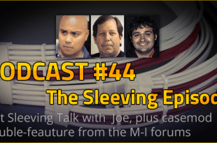 Podcast #44 - The Sleeving Episode