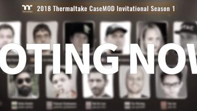 Thermaltake 2018 CaseMOD Invitational Season 1 Final Voting Event Live Now