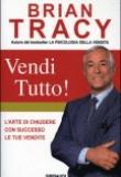 Brian Tracy – Vendi tutto