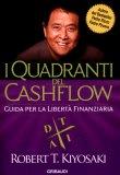 Robert Kiyosaki con Sharon L. Lechter – I quadranti del Cashflow