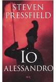 Steven Pressfield – Io Alessandro