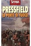 Steven Pressfield – Le porte di fuoco
