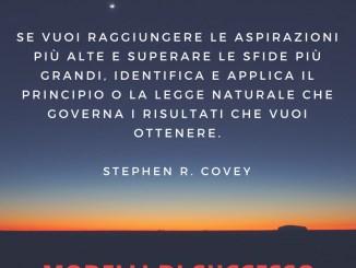 Frasi Stephen R Covey - Se vuoi aggiungere le tue aspirazioni più elevate