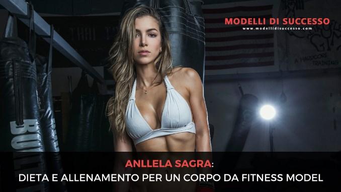 anllela sagra fitness model modelli di successo blog 1 maxres