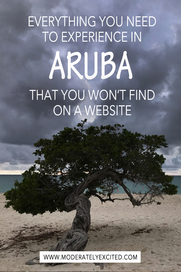 Everything you need to experience in Aruba that you won't find on a website.