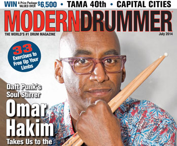 July 2014 Issue of Modern Drummer Featuring Omar Hakim