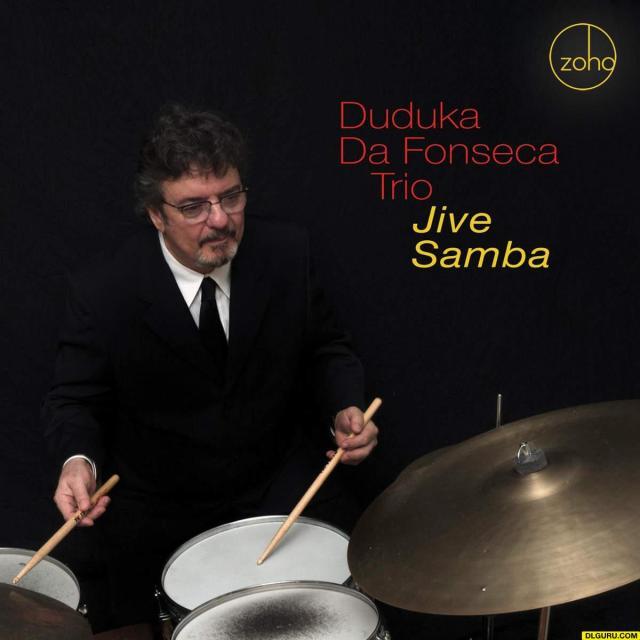 Duduka Da Fonseca Trio Jive Samba