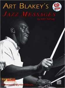 Art Blakey's Jazz Messages by John Ramsay