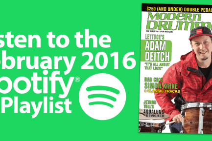 Listen to the Drumming on Spotify: Great Tracks From MD's February 2016 Issue