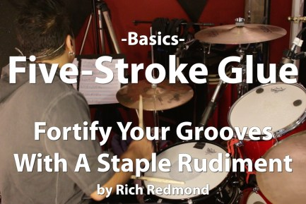 Video Lesson! Basics - Five-Stroke Glue with Rich Redmond
