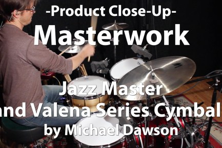Video Demo! Masterwork - Jazz Master and Valena Series Cymbals