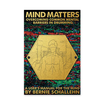 Mind Matters - Overcoming Common Mental Barriers in Drumming (Print Book)