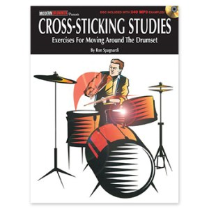 Cross-Sticking Studies - Exercises for Moving Around the Drumset (Print Book)