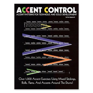 Accent Control - Accent Patterns for Technique and Solo Development (Print Book)