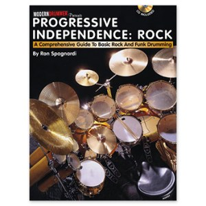 Progressive Independence: Rock - A Comprehensive Guide to Basic Rock and Funk Drumming (Print Book)