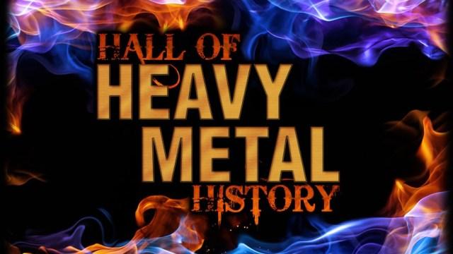 Hall of Heavy Metal History