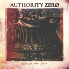Authority Zero Persona Non Grata