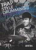 Trap Style Drumming