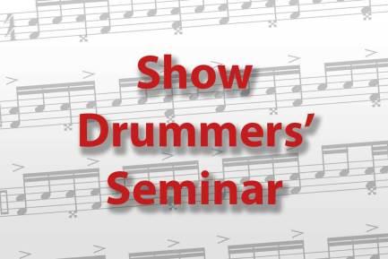 Show Drummers' Seminar
