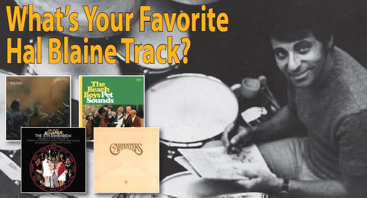 What's Your Favorite Hal Blaine Track? - Modern Drummer Magazine
