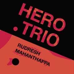 Rudresh Mahanthappa Hero Trio