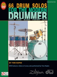 66 DRUM SOLOS  FOR THE MODERN DRUMMER  BY TOM HAPKE
