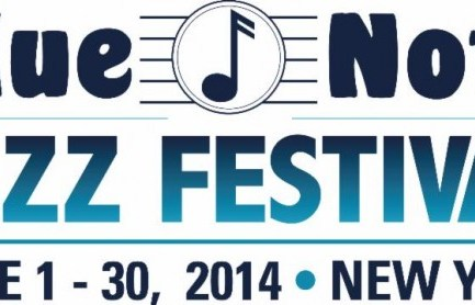 Initial Lineup Announced for 2014 Blue Note Jazz Festival