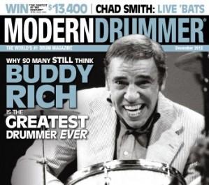 Drumming Great Buddy Rich on the December 2012 of Modern Drummer magazine