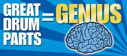 Great Drum Parts Equal Genius