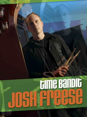 Drummer Josh Freese: Time Bandit