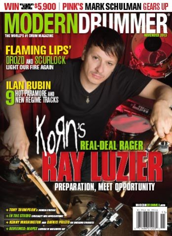 November 2013 Issue of Modern Drummer Featuring Ray Luzier