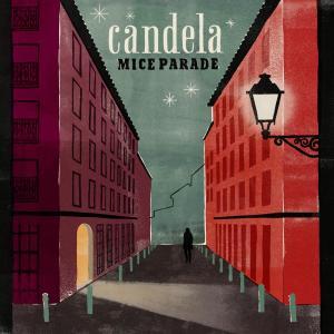 Mice Parade Candela Review