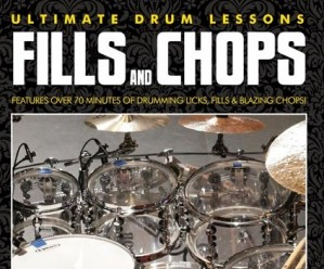 ULTIMATE DRUM LESSONS: FILLS AND CHOPS, ADVANCED INDEPENDENCE