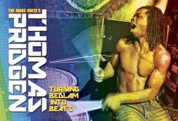 Thomas Pridgen: Turning Bedlam Into Beats