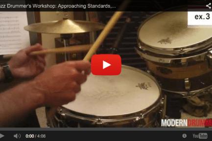 Jazz Drummer's Workshop: Approaching Standards, Part 1 (September 2013 issue)