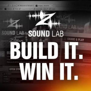 Zildjian Launches Sound Lab and Build It. Win It! Sweepstakes