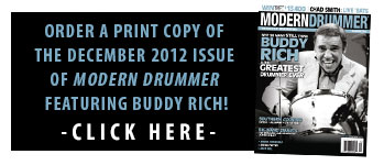 Order A Print Copy of the December 2012 Issue of Modern Drummer featuring Buddy Rich!