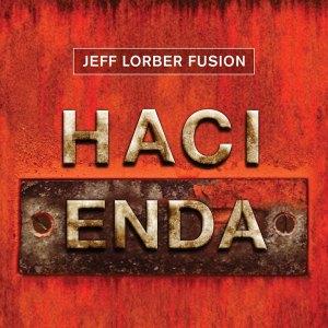 Jeff Lorber Fusion Hacienda