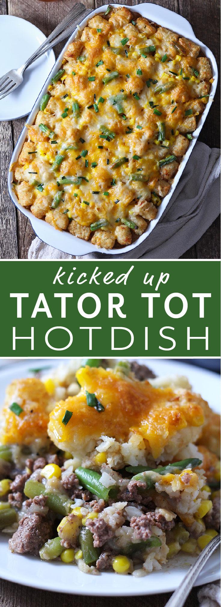 Kicked Up Tator Tot Hotdish