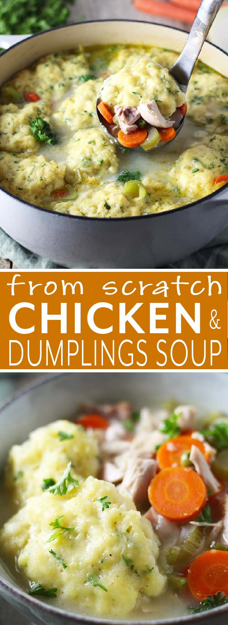 Classic, hearty version of Chicken and Dumplings Soup made from scratch using a whole chicken to make the tastiest broth. Easy-to-make, loaded with vegetables, and topped with fluffy homemade dumplings.