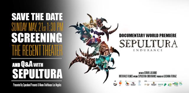 sepultura endurance screening regent theater