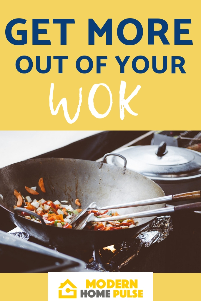 GET MORE OUT OF YOUR WOK
